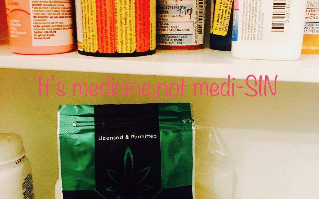 It's medicine, not medi-SIN