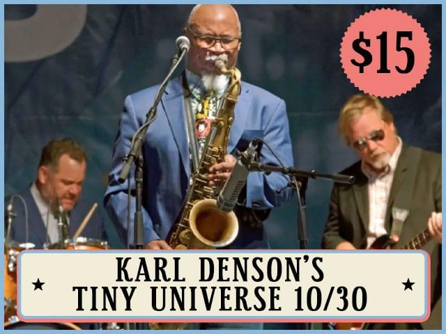 Karl Denson's Tiny Universe 10/30