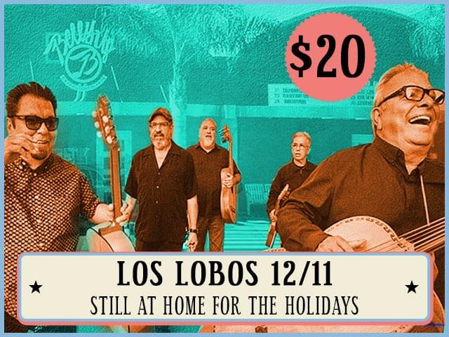 Los Lobos 12/11
