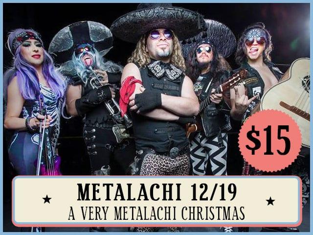 Metalachi 12/19