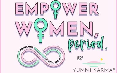 Empower Women, Period