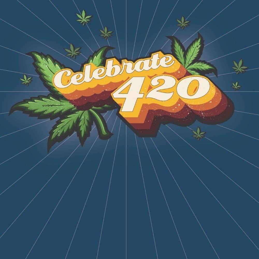 Celebrate 420
